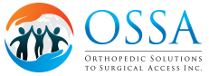 OSSA | Orthopedic Solutions to Surgical Access